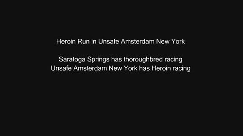Heroin Run in Unsafe Amsterdam New York