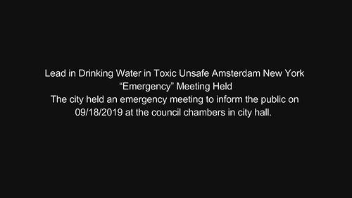 "Lead in Drinking Water in Toxic Unsafe Amsterdam New York ""Emergency"" Meeting Held"