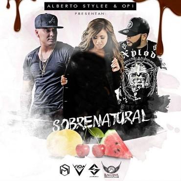 Alberto Stylee Ft. Opi The Hit Machine – Sobrenatural