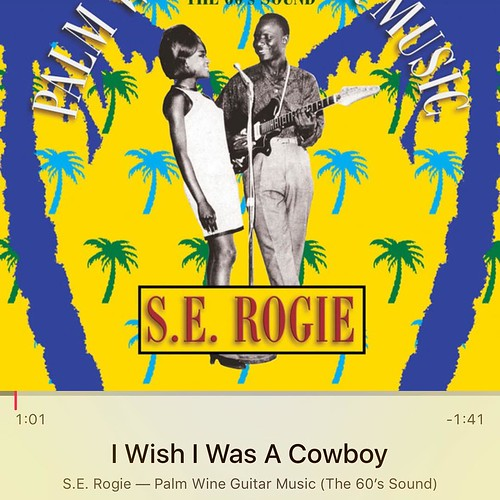 I wish I was a cowboy. S.E. Rogie. Love the whistling bit.