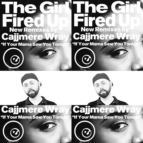 """Fired Up by The Girl New Remixes by CAJJMERE WRAY  Cajjmere's remix of #FiredUp by #TheGirl is true masterpiece, here is what he had to say about this project : """"Fired Up"""