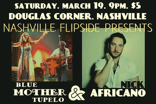 TONIGHT! 9pm Douglas Corner- Blue Mother Tupelo and Nick Africano w/ Sara Syms! $5 BUCKS! DEAL!