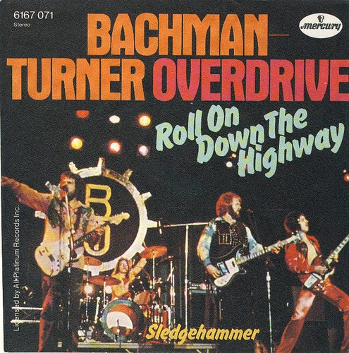 Bachman Turner Overdrive - roll-on-down-the-highway-mercury-5