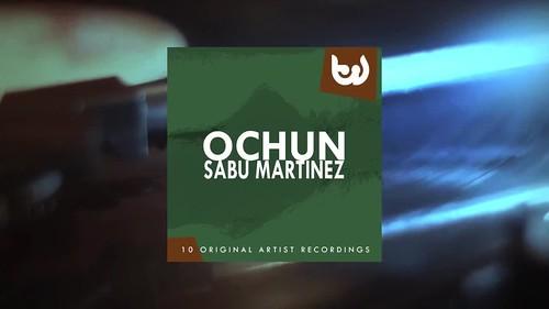 Sabu Martinez - Ochun (Full Album)