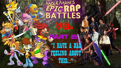 Moleman's Epic Rap Battles #43-B: Sonic Vs. Star Wars, Part 2