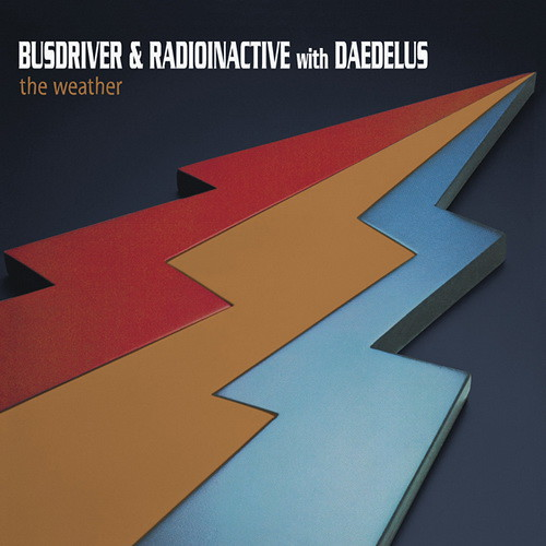 Busdriver & Radioinactive with Daedelus - The Weather [Front]