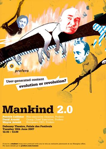 Profero - Mankind 2.0 Semiar (Cannes 2007) Poster