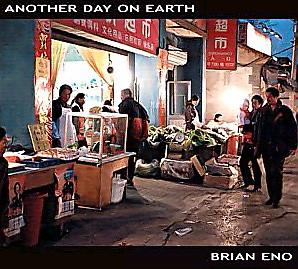 ブライアン・イーノ/アナザー・デイ・オン・アース/ビート:Opal(2005)