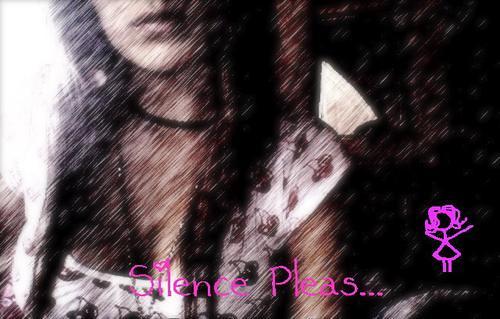 Silence Pleas...