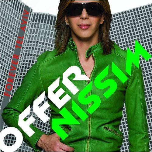 DJ Offer Nissim - Forever Tel Aviv