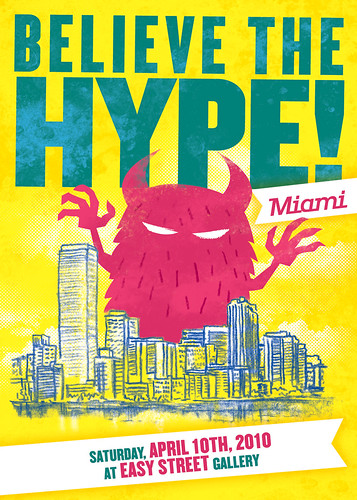 Believe The Hype - Miami