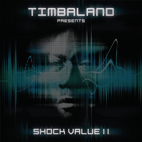 Timbaland - Shock Value II (2009)