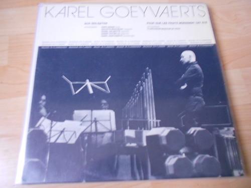 Karel Goeyvaerts – Ach Golgatha / Pour Que Les Fruits Mûrissent Cet Été (Alpha Brussels) - LP