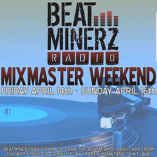 Here's today lineup  SAT. APRIL 15   12PM DJ READY CEE & DJ MIXX @djreadycee   2PM DJ A TO THE L @djatothel   4PM DJ JOE COOL @djjoecoolnyc   6PM DJ BEE @djbeeonline   8PM DJ DOUG BROWN @djdougbrown  10PM