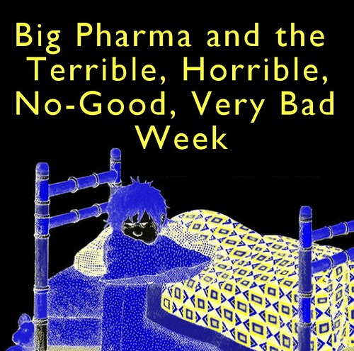 big pharma and the week