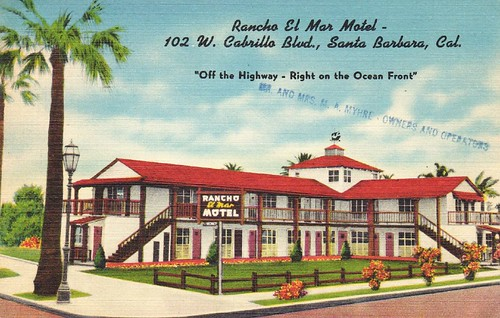 Rancho El Mar Motel - Santa Barbara, Cal.