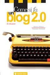 Libro Come si fa un Blog 2.0