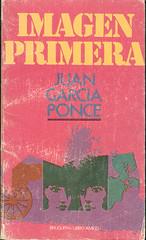 Juan García Ponce, Imagen primera