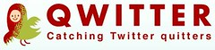 Qwitter: Catching Twitter quitters