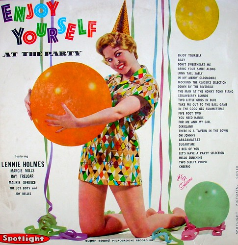 'Enjoy yourself at the party' - featuring Lennie Holmes, Margie Mills, Ray Treloar, Maurie Service, The Joy Boys and The Joy Belles