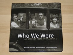 Who We Were: A Snapshot History of America. (09/18/2008)