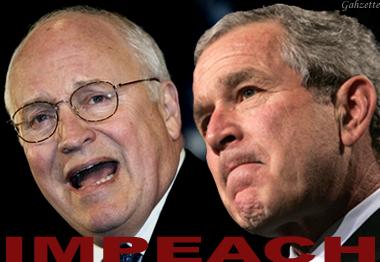 Impeach Cheney Bush