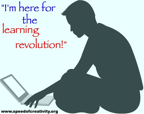 I'm here for the learning revolution!