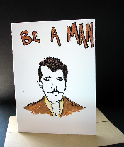 Be a Man - Limited Edition Note Card - Original Drawings