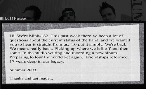 Blink182 is back by you.