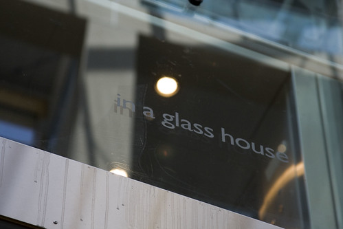 in a glass house