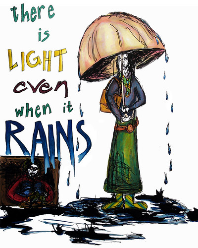 There is Light even when it Rains