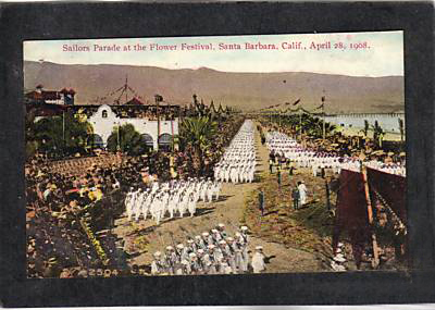 Sailor's Parade During Santa Barbara's Flower (Flora) Festival  1908