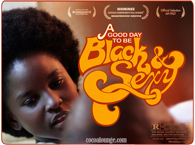 Coming Soon: A Good Day To Be Black And Sexy