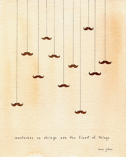 mustaches on strings are the finest of things / Marc Johns
