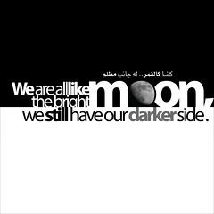 Darker Side. (abdull) Tags: moon dark design bright side typo kuwaitigraphicdesigner
