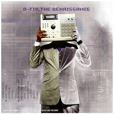 "q-tip ""The Renaissance"""
