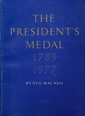 MacNeil, The Presidents Medal