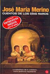 José María Merino, Cuentos de los días raros
