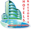 HOTELS AND RESORTS - AROUND THE WORLD
