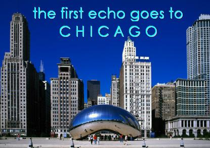 first echo goes to chicago