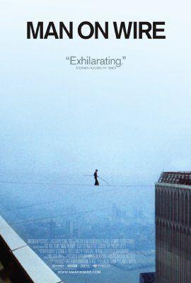 Poster de Man on Wire, la película de la acrobacia de Philippe Petit entre las dos torres gemelas del World Trade Center de Nueva York en 1974