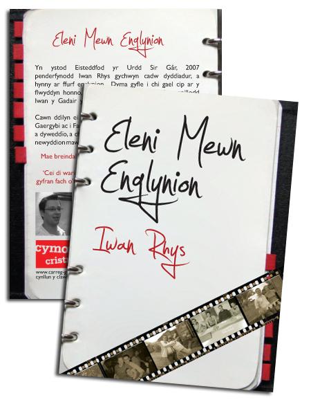 Eitem: Clawr Eleni Mewn Englynion gan Iwan Rhys. Cleient: Gwasg Carreg Gwlach