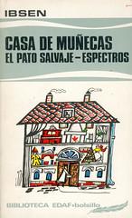 Ibsen, Casa de muñecas, El pato salvaje, Espectros