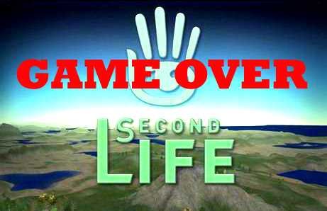 Second Life GAME OVER