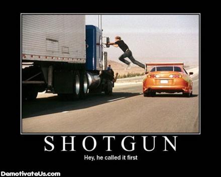 call-shotgun-demotivational-poster1