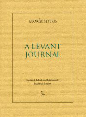 LEVANT JOURNAL George Seferis Roderick Beaton Ibis Editions HFC's Literary Translation Prize