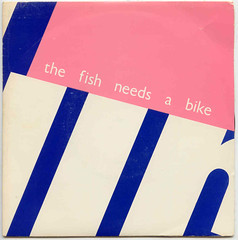 BLURT The Fish Needs A Bike (Blurred Crusade) Tags: uk music fish records classic bike rock artwork inch punk post vinyl 7 45 nostalgia forgotten seven single record 1981 covers armageddon needs favourite striking 013 sleeve gems rare rpm obscure the blurt a as