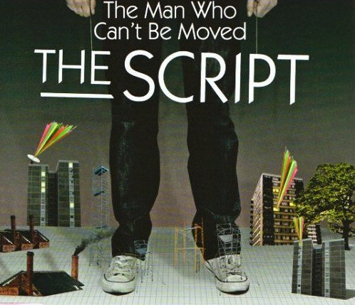 The Script - The Man Who Can´t Be Moved