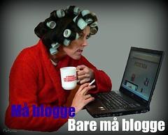 Må blogge, bare må blogge...