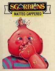 Sgorbions Matteo Cappereo